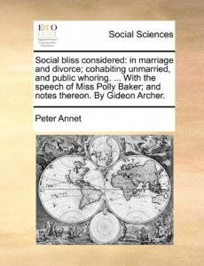 The best books on The 18th Century Sexual Revolution - Social Bliss Considered by Peter Annet