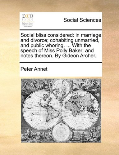 Social Bliss Considered by Peter Annet