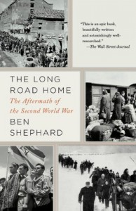 Books on the Aftermath of World War II - The Long Road Home by Ben Shephard
