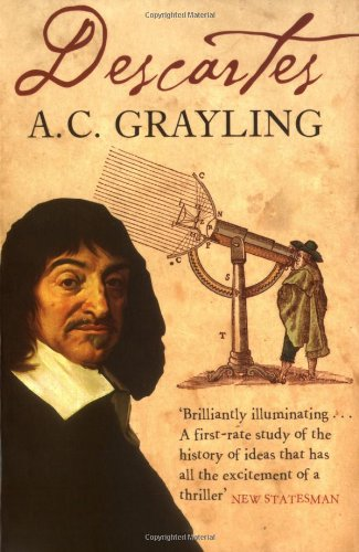 The best books on Being Good - Descartes by A C Grayling