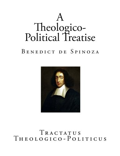 The best books on Being Good - Tractatus Theologico-Politicus by Spinoza