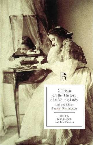 The best books on The 18th Century Sexual Revolution - Clarissa by Samuel Richardson