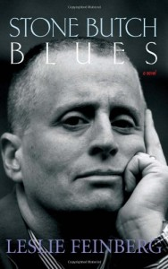 The best books on Gender Outlaws - Stone Butch Blues by Leslie Feinberg