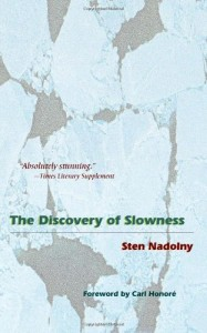 The best books on Slow Living - The Discovery of Slowness by Sten Nadolny
