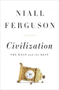 Niall Ferguson on His Intellectual Influences - Civilisation by Niall Ferguson
