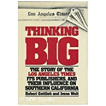 The best books on Los Angeles - Thinking Big by Bob Gottlieb and Irene Wolt
