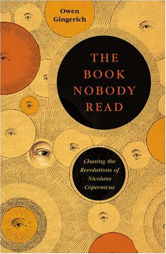 The best books on The Early History of Astronomy - The Book Nobody Read by Owen Gingerich