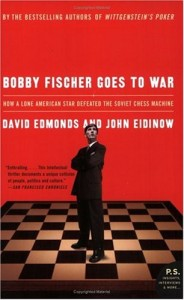 The best books on Ethical Problems - Bobby Fischer Goes To War by David Edmonds
