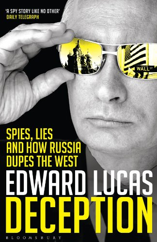 The best books on Putin and Russian History - Deception by Edward Lucas