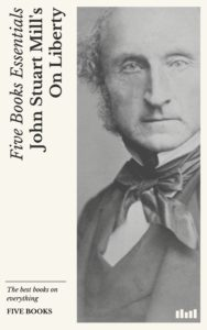 The best books on Libertarianism - On Liberty by John Stuart Mill
