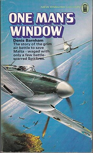 The best books on Perspectives of World War II - One Man's Window by Denis Barnham