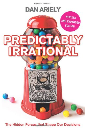 The best books on Behavioural Economics - Predictably Irrational by Dan Ariely