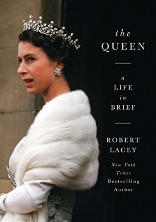 The Queen by Robert Lacey