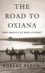 Bruce Chatwin: Books that Influenced Him - The Road to Oxiana by Robert Byron