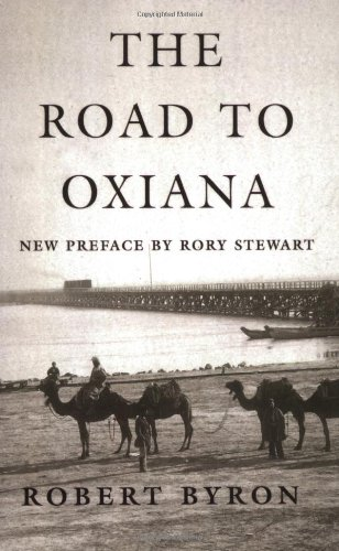 Nicholas Shakespeare on Bruce Chatwin - The Road to Oxiana by Robert Byron