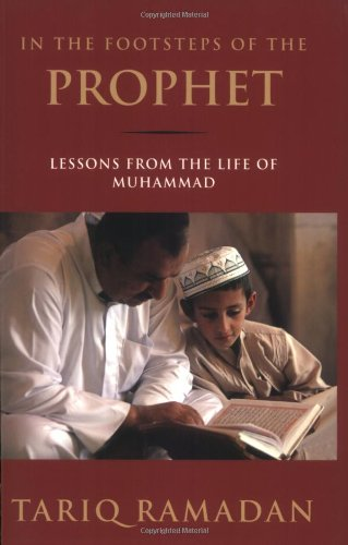 The best books on Islam in the West - In the Footsteps of the Prophet by Tariq Ramadan