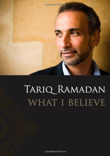The best books on Islam in the West - What I Believe by Tariq Ramadan