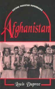 Sandy Gall the best books by Foreigners in Afghanistan - Afghanistan by Louis Dupree