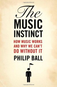 The best books on The Origins of Curiosity - The Music Instinct by Philip Ball