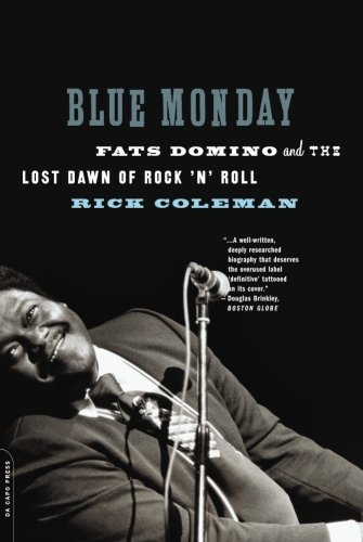The best books on The Music of New Orleans - Blue Monday by Rick Coleman