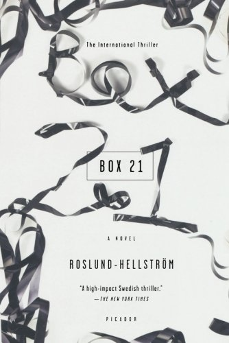 The best books on Swedish Crime Writing - Box 21 by Anders Roslund and Börge Hellström