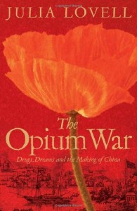 The best books on Maoism - The Opium War by Julia Lovell