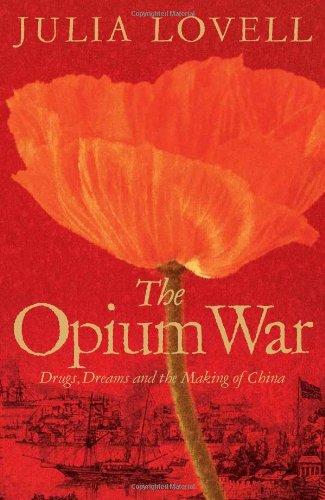 The best books on The Opium War - The Opium War by Julia Lovell