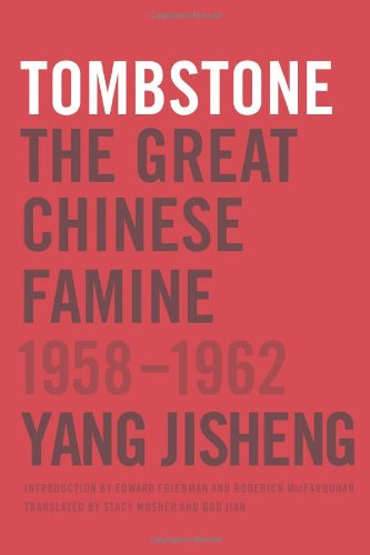 Ma Jian on Chinese Dissident Literature - Tombstone by Yang Jisheng