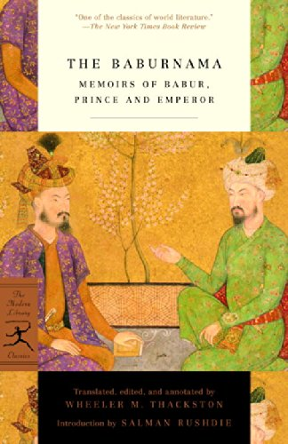 The best books on Horticultural Inspiration - Baburnama by Wheeler M Thackston (translator) & Zahir al-Din Babur