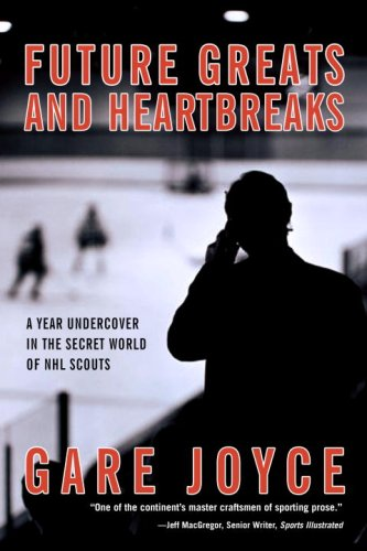 The best books on Ice Hockey - Future Greats and Heartbreaks by Gare Joyce