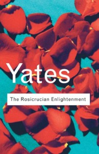 The best books on The Origins of Curiosity - The Rosicrucian Enlightenment by Frances Yates