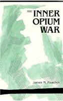 The best books on The Opium War - The Inner Opium War by James Polachek