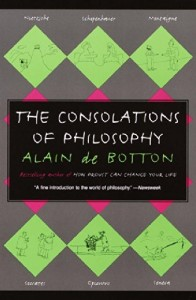 The best books on Ancient Philosophy for Modern Life - The Consolations of Philosophy by Alain de Botton