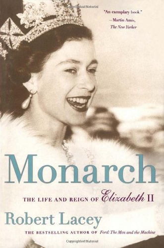 The best books on The Queen - Monarch by Robert Lacey