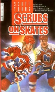 The best books on Ice Hockey - Scrubs On Skates by Scott Young