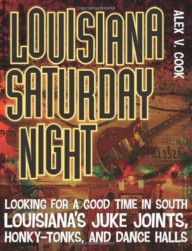 The best books on The Music of New Orleans - Louisiana Saturday Night by Alex V Cook