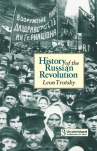 The best books on The Russian Revolution - History of the Russian Revolution by Leon Trotsky