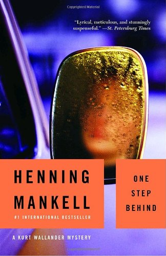 The best books on Swedish Crime Writing - One Step Behind by Henning Mankell