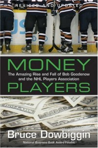 The best books on Ice Hockey - Money Players by Bruce Dowbiggin