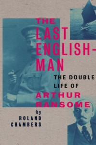 The best books on The Russian Revolution - The Last Englishman by Roland Chambers