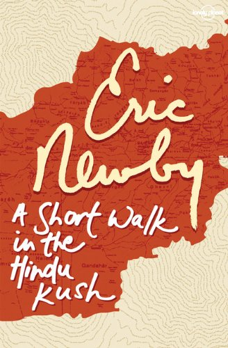 Sandy Gall the best books by Foreigners in Afghanistan - A Short Walk in the Hindu Kush by Eric Newby