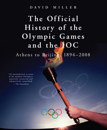 The best books on The Spirit of Sport - Official History of the Olympic Games and the IOC by David Miller