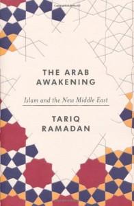 The best books on Islam in the West - The Arab Awakening by Tariq Ramadan