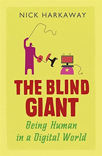 The best books on Negotiating the Digital Age - The Blind Giant by Nick Harkaway