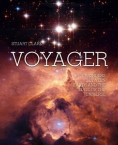 The best books on Astronomers - Voyager by Stuart Clark