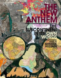 Ahmede Hussain on South Asian Literature - The New Anthem by Ahmede Hussain (editor)