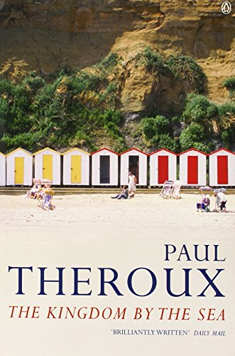 The best books on Britishness - The Kingdom by the Sea by Paul Theroux