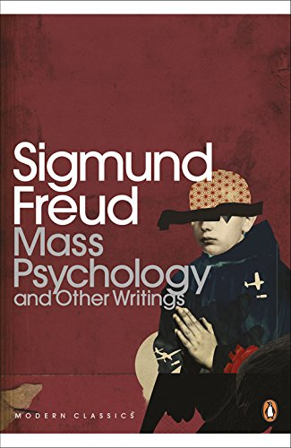 The best books on The Psychology of Nazism - Mass Psychology and Other Writings by Sigmund Freud