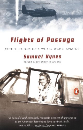 The best books on Aviation History - Flights of Passage by Samuel Hynes
