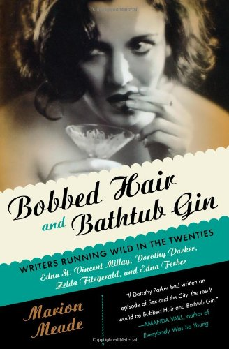 The best books on The Great Gatsby - Bobbed Hair and Bathtub Gin by Marion Meade